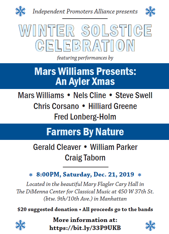 The Independent Promoters Alliance invites you to join us for a musical winter solstice celebration featuring two ensembles on Saturday December 21, 2019 8PM 450 W 37th Manhattan!